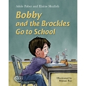 Bobby and the Brockles Go to School