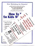 Promotional Packet for the How to Talk So Kids Will Listen Video Workshop